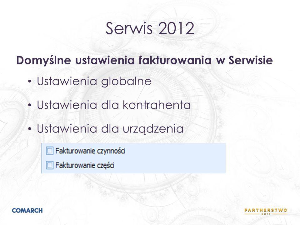 Serwis 2012 Domyślne ustawienia fakturowania w Serwisie