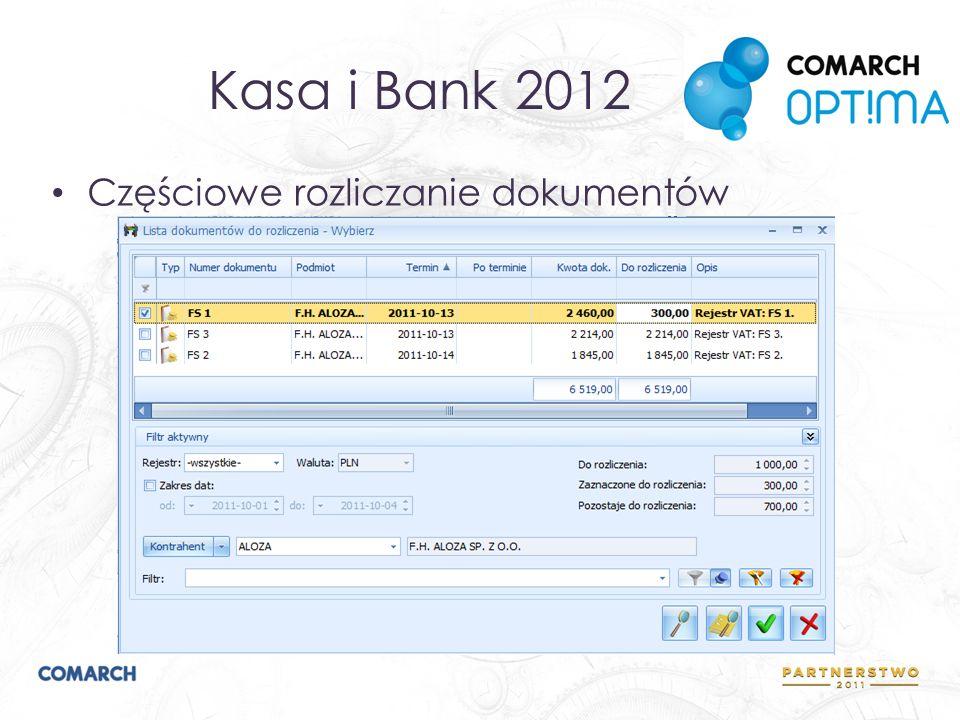 Kasa i Bank 2012 Częściowe rozliczanie dokumentów