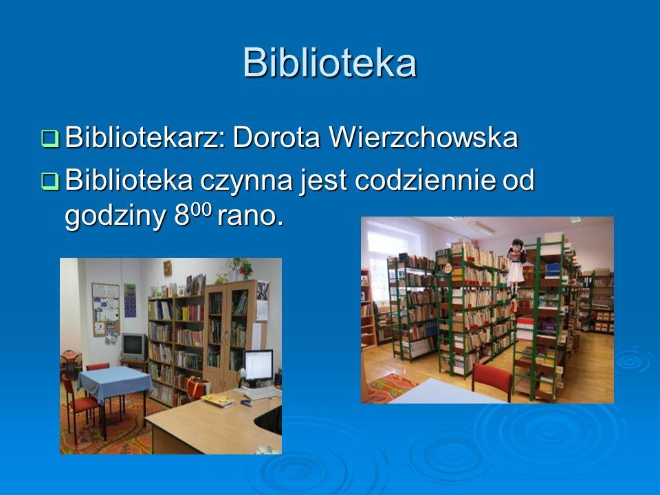 Biblioteka Bibliotekarz: Dorota Wierzchowska