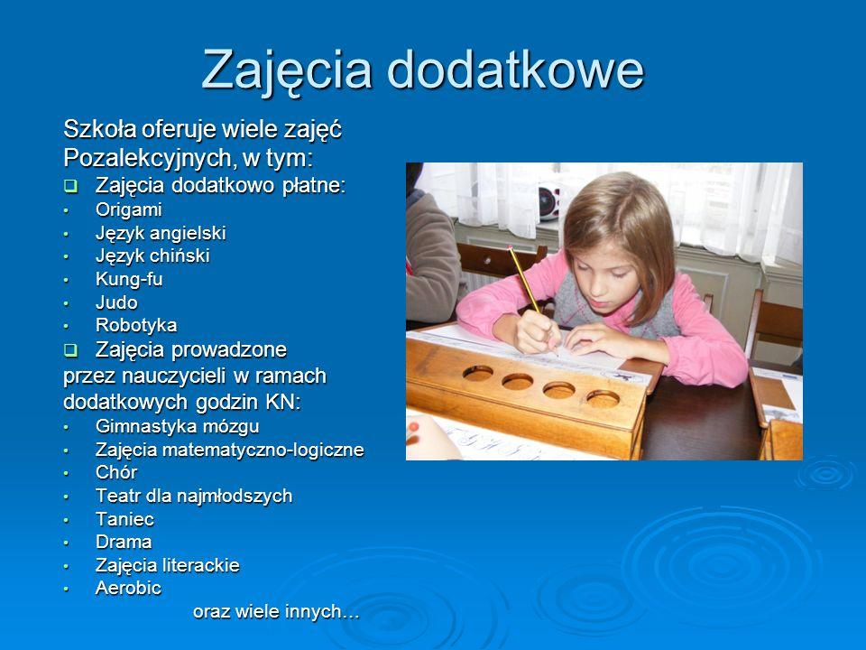 Zajęcia dodatkowe Szkoła oferuje wiele zajęć Pozalekcyjnych, w tym: