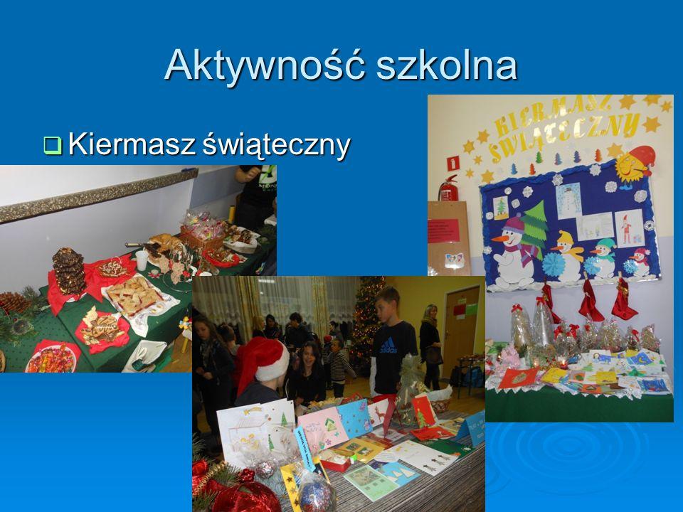 Aktywność szkolna Kiermasz świąteczny