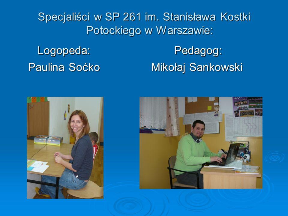 Specjaliści w SP 261 im. Stanisława Kostki Potockiego w Warszawie: