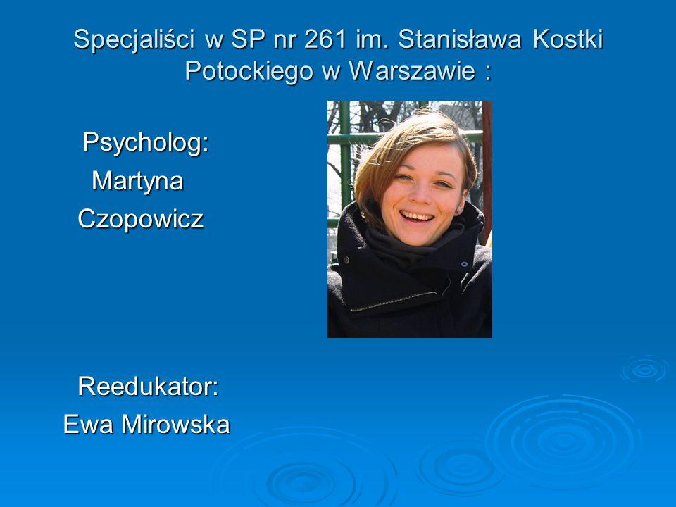 Specjaliści w SP nr 261 im. Stanisława Kostki Potockiego w Warszawie :