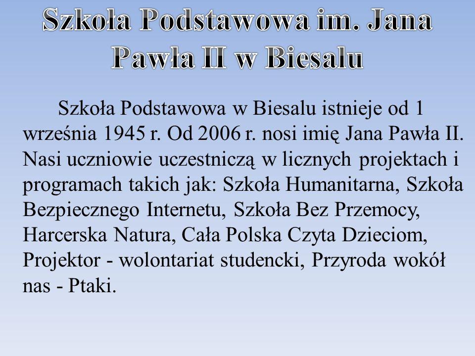 Szkoła Podstawowa im. Jana Pawła II w Biesalu