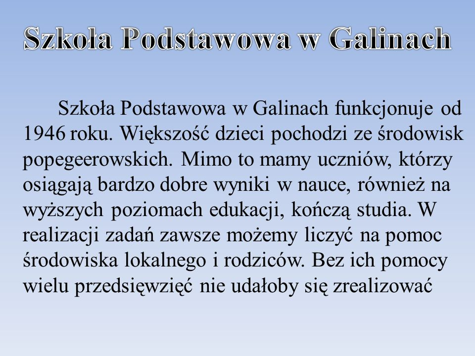 Szkoła Podstawowa w Galinach