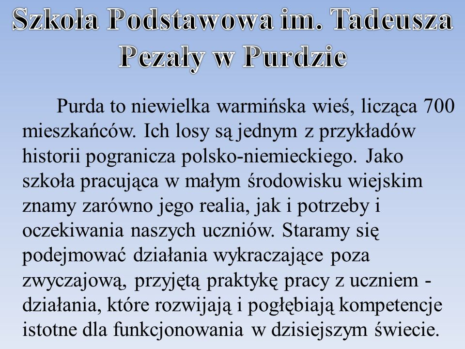 Szkoła Podstawowa im. Tadeusza Pezały w Purdzie