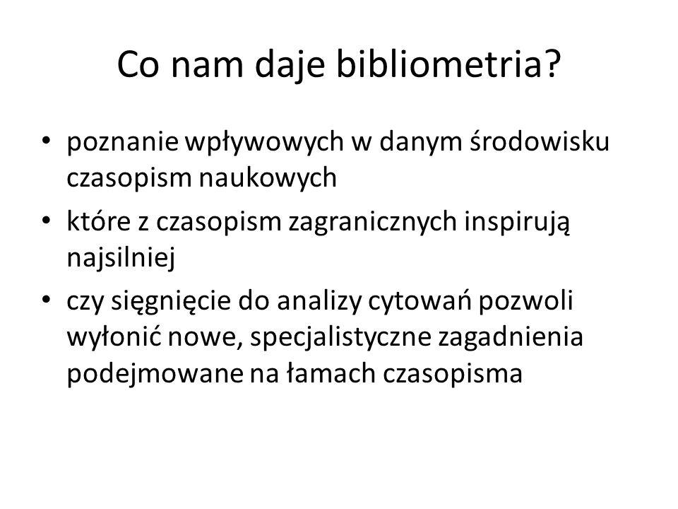 Co nam daje bibliometria