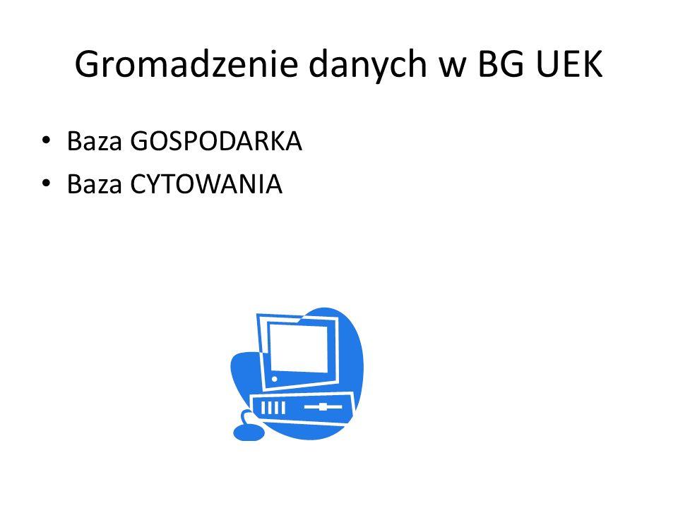 Gromadzenie danych w BG UEK