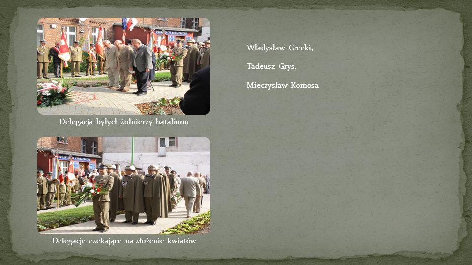 Delegacja byłych żołnierzy batalionu Władysław Grecki, Tadeusz Grys,