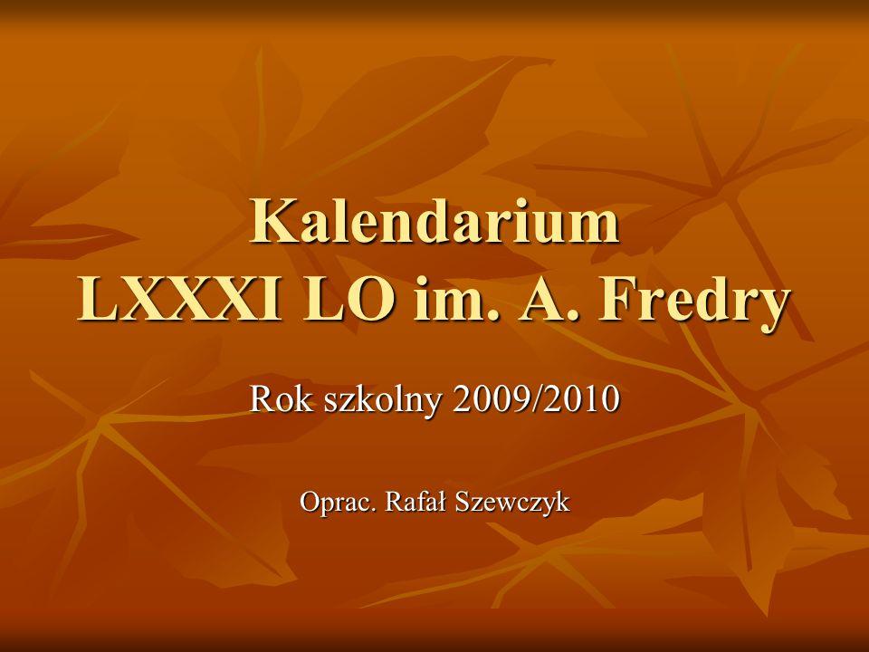 Kalendarium LXXXI LO im. A. Fredry