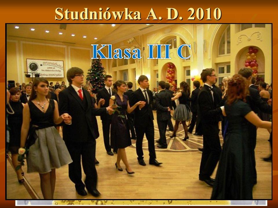 Studniówka A. D. 2010 Klasa III C