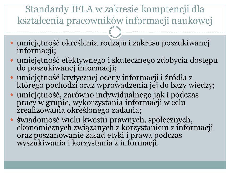 Standardy IFLA w zakresie komptencji dla kształcenia pracowników informacji naukowej