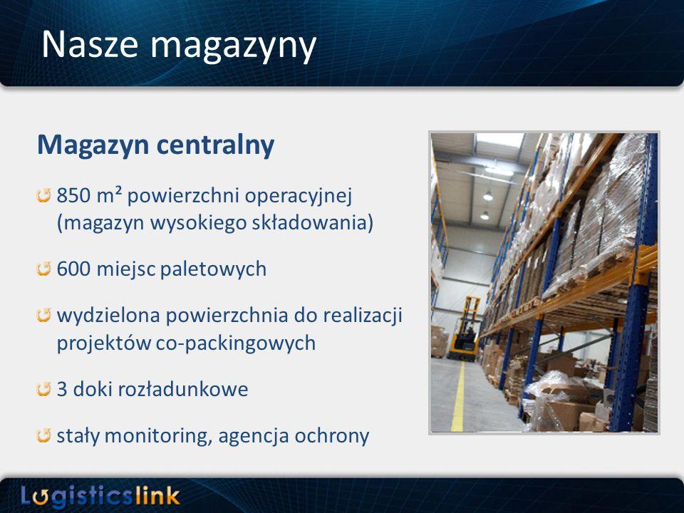 Nasze magazyny Magazyn centralny