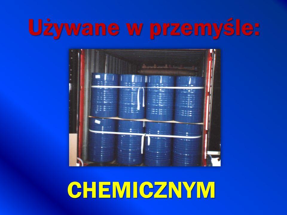 Używane w przemyśle: CHEMICZNYM