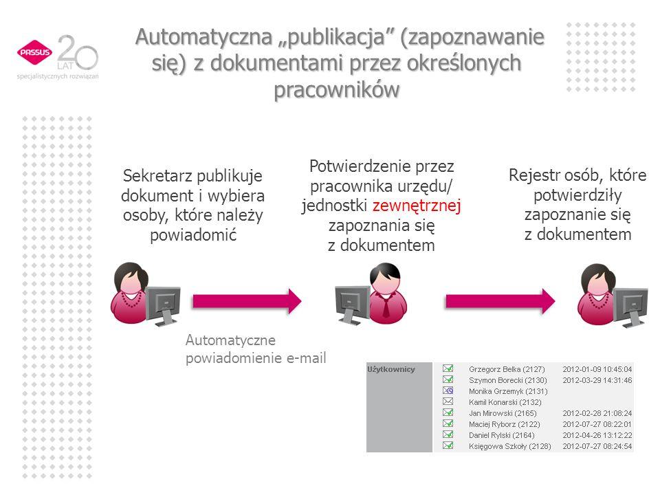 """Automatyczna """"publikacja (zapoznawanie się) z dokumentami przez określonych pracowników"""