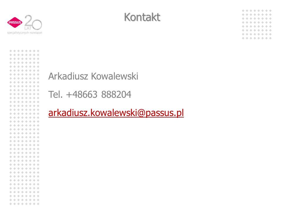 Kontakt Arkadiusz Kowalewski Tel. +48663 888204