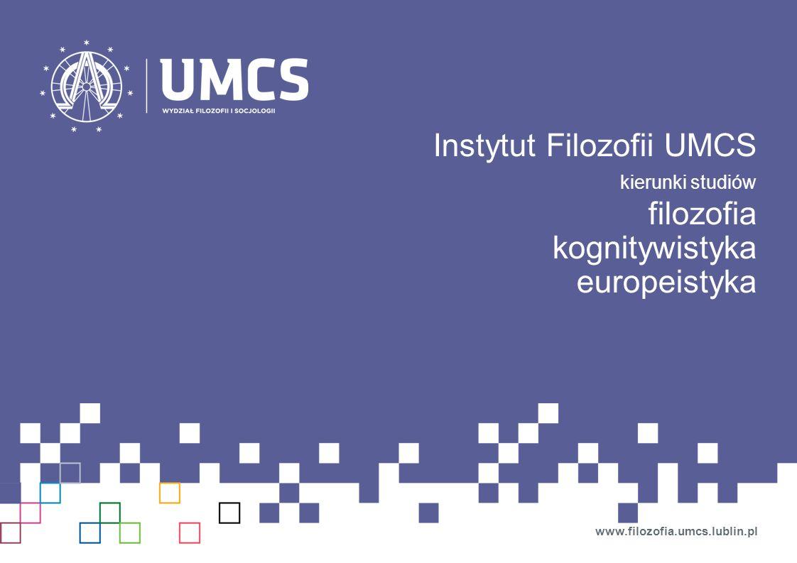 Instytut Filozofii UMCS filozofia kognitywistyka europeistyka