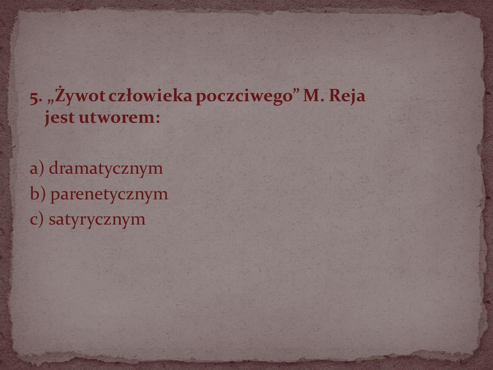 """5. """"Żywot człowieka poczciwego M"""