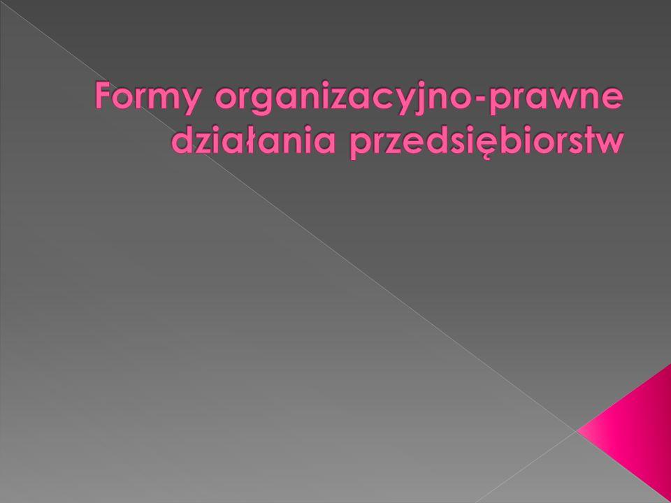 Formy organizacyjno-prawne działania przedsiębiorstw