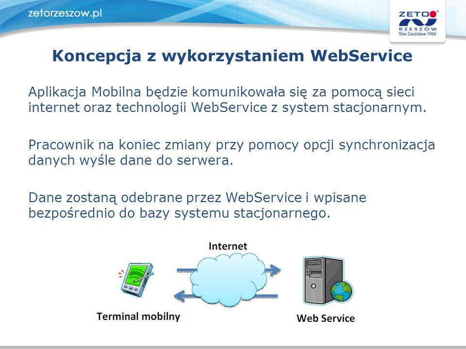 Koncepcja z wykorzystaniem WebService