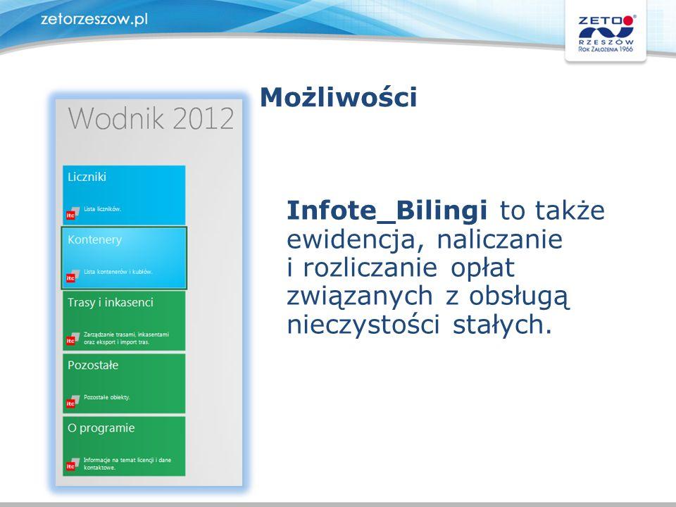 Możliwości Infote_Bilingi to także. ewidencja, naliczanie. i rozliczanie opłat. związanych z obsługą.