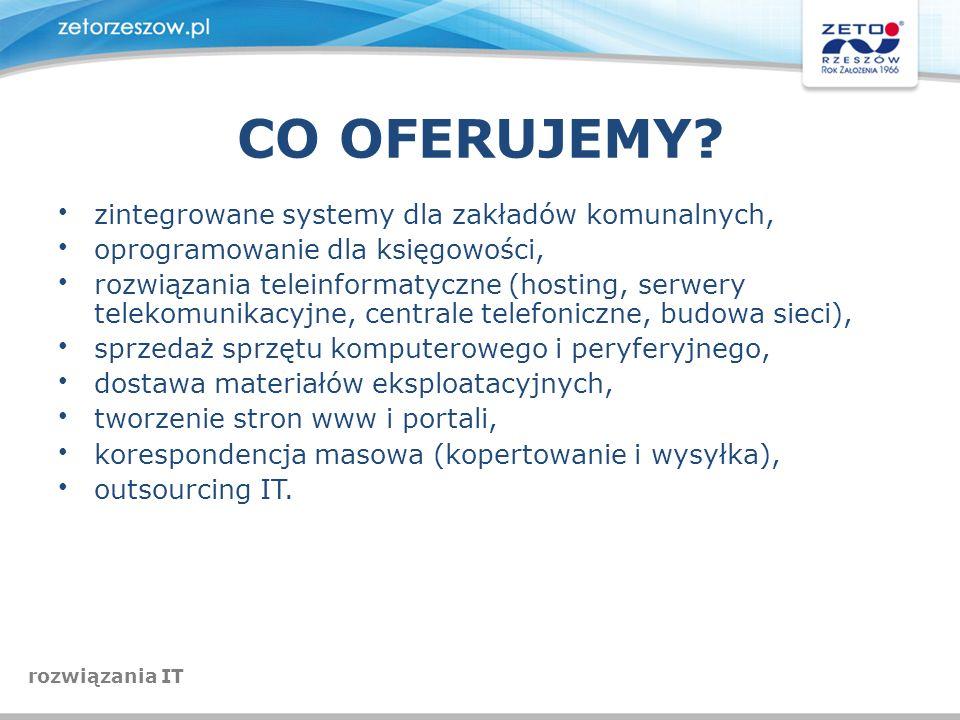 CO OFERUJEMY zintegrowane systemy dla zakładów komunalnych,