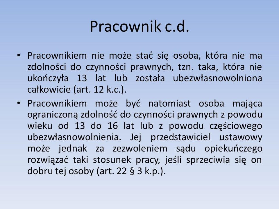 Pracownik c.d.