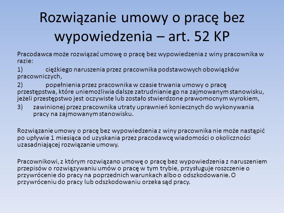 Rozwiązanie umowy o pracę bez wypowiedzenia – art. 52 KP