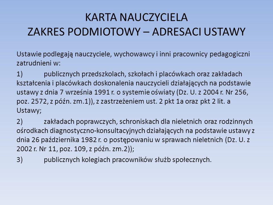 KARTA NAUCZYCIELA ZAKRES PODMIOTOWY – ADRESACI USTAWY