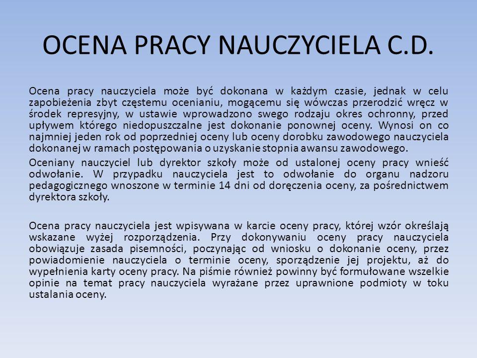 OCENA PRACY NAUCZYCIELA C.D.