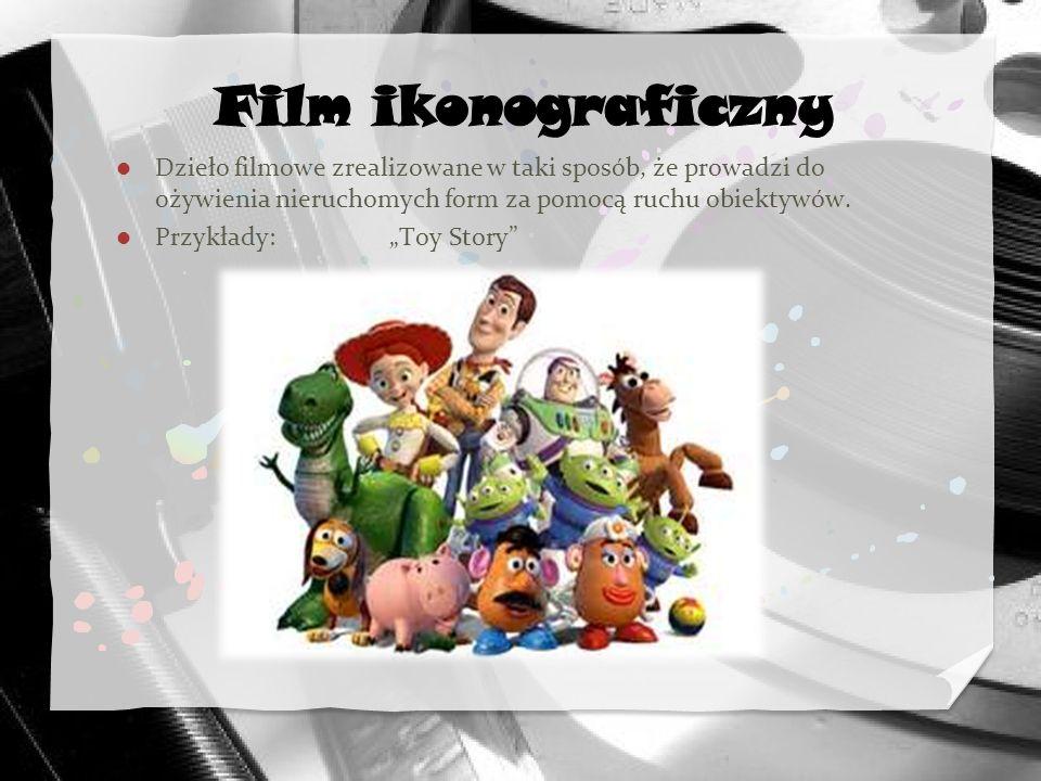 Film ikonograficzny Dzieło filmowe zrealizowane w taki sposób, że prowadzi do ożywienia nieruchomych form za pomocą ruchu obiektywów.