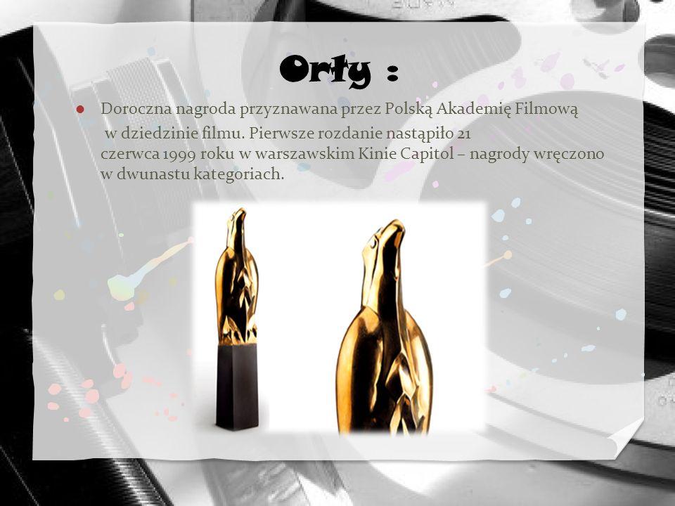 Orły : Doroczna nagroda przyznawana przez Polską Akademię Filmową