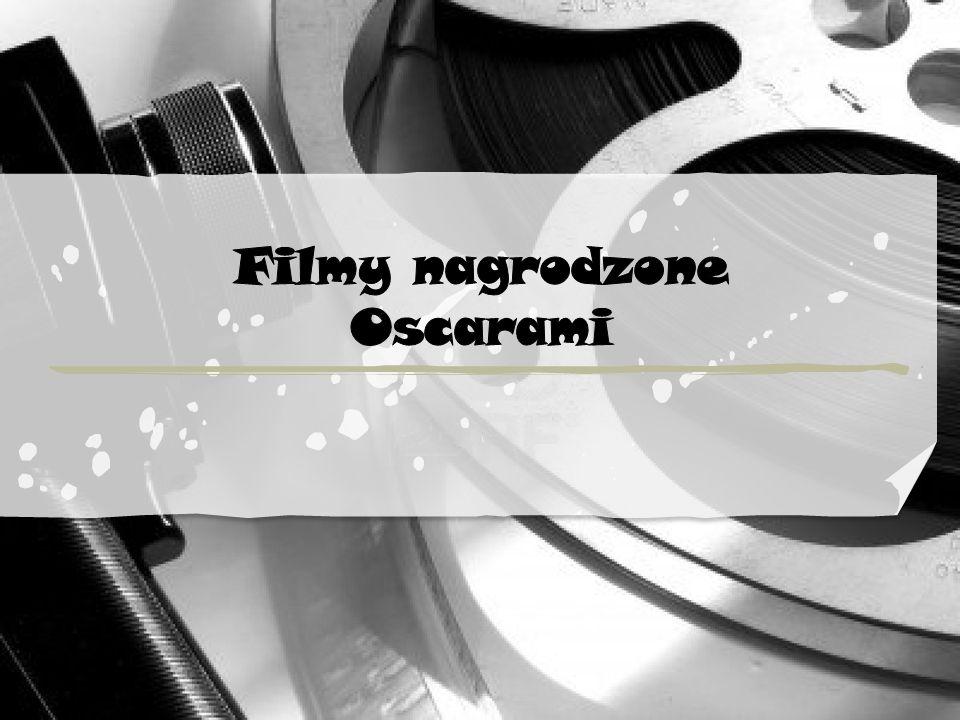 Filmy nagrodzone Oscarami