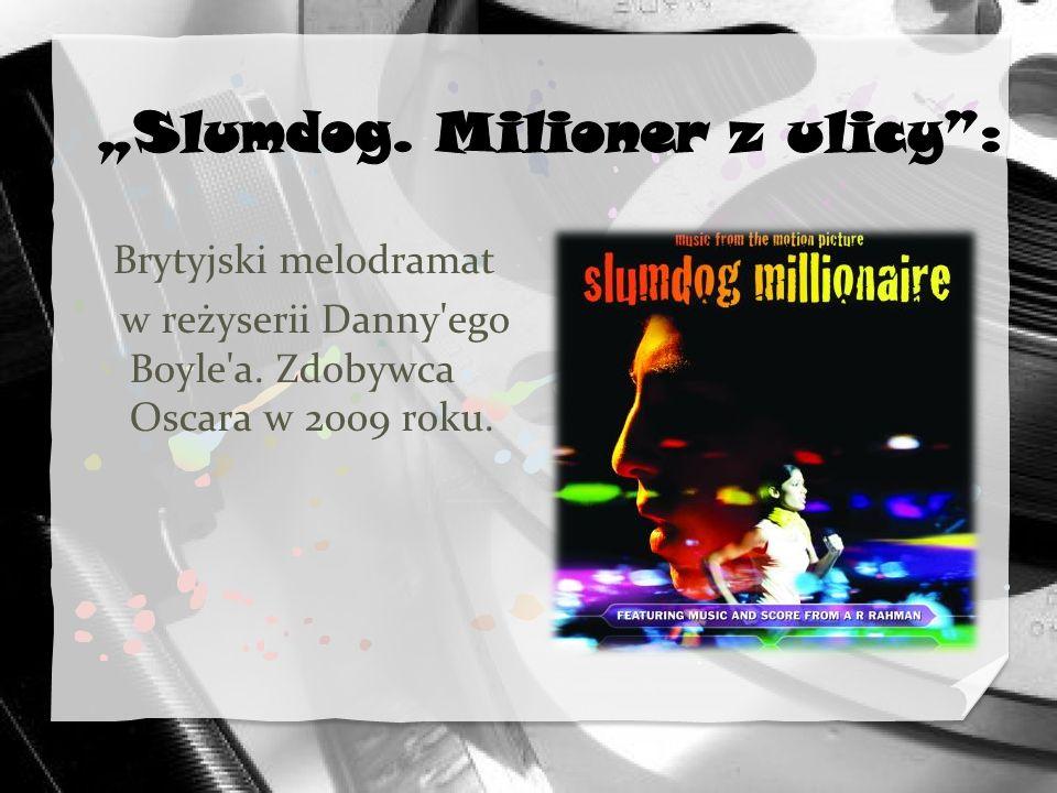 """Slumdog. Milioner z ulicy :"