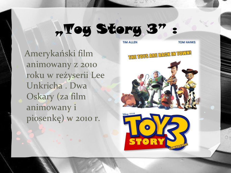 """""""Toy Story 3 : Amerykański film animowany z 2010 roku w reżyserii Lee Unkricha ."""