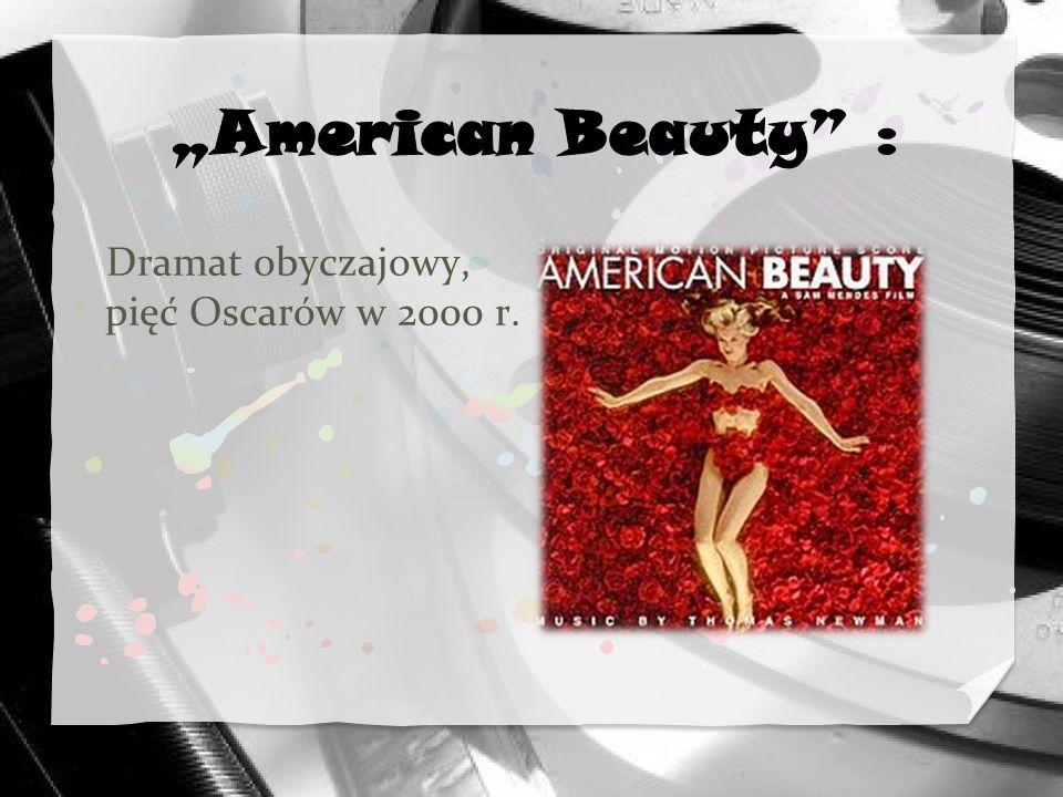 """""""American Beauty : Dramat obyczajowy, pięć Oscarów w 2000 r."""