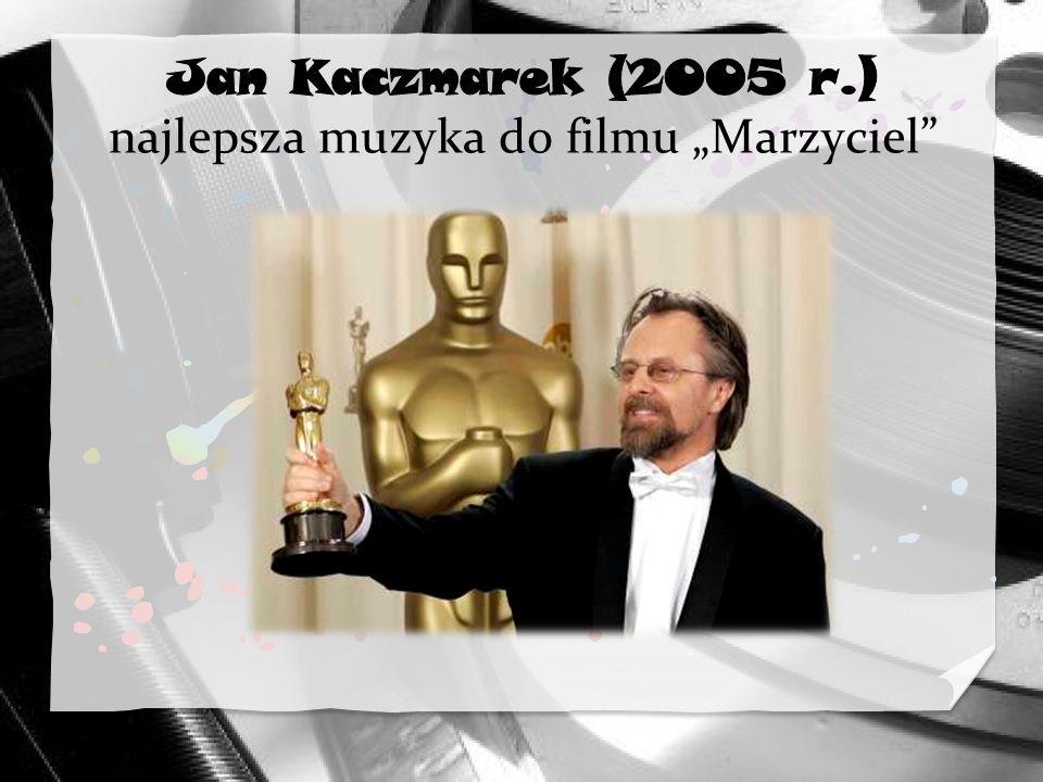 """Jan Kaczmarek (2005 r.) najlepsza muzyka do filmu """"Marzyciel"""
