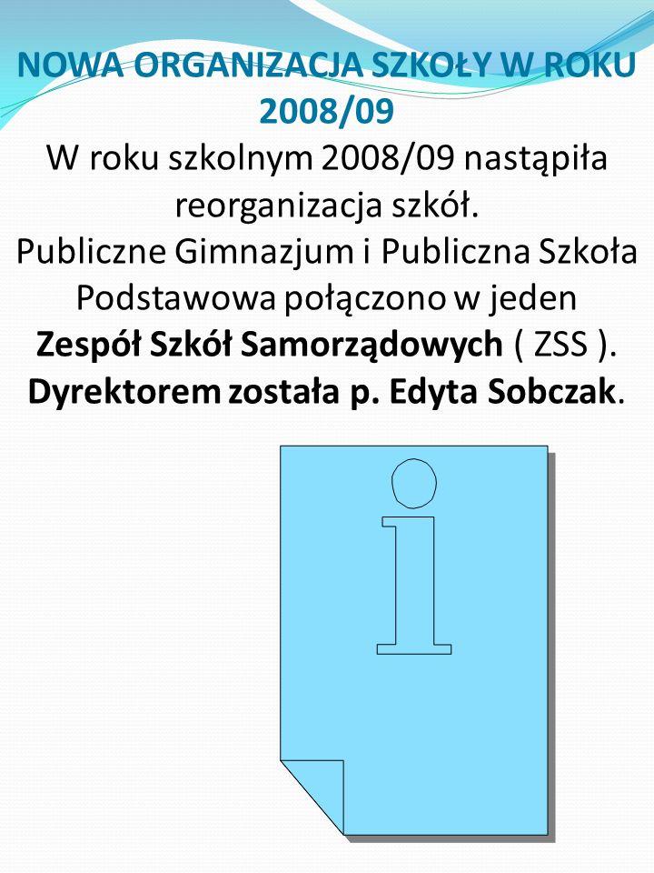 NOWA ORGANIZACJA SZKOŁY W ROKU 2008/09