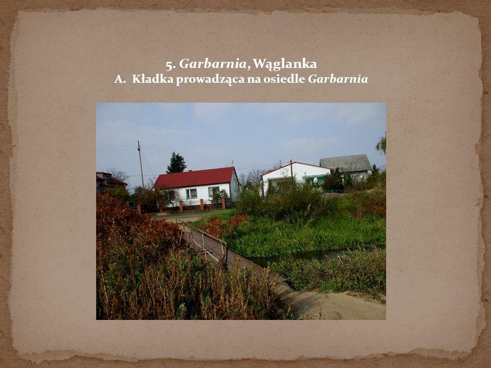 A. Kładka prowadząca na osiedle Garbarnia