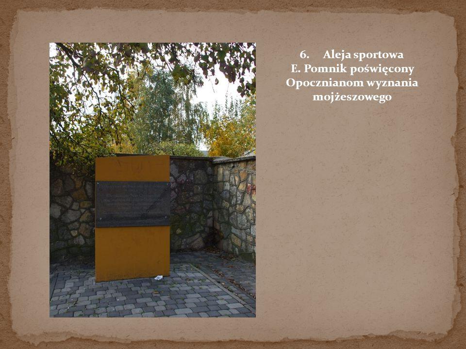 E. Pomnik poświęcony Opocznianom wyznania mojżeszowego