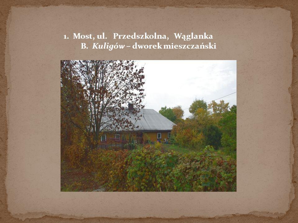 B. Kuligów – dworek mieszczański