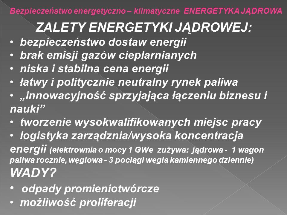 ZALETY ENERGETYKI JĄDROWEJ: