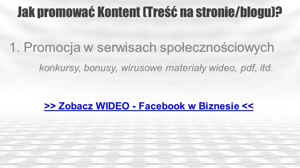 >> Zobacz WIDEO - Facebook w Biznesie <<