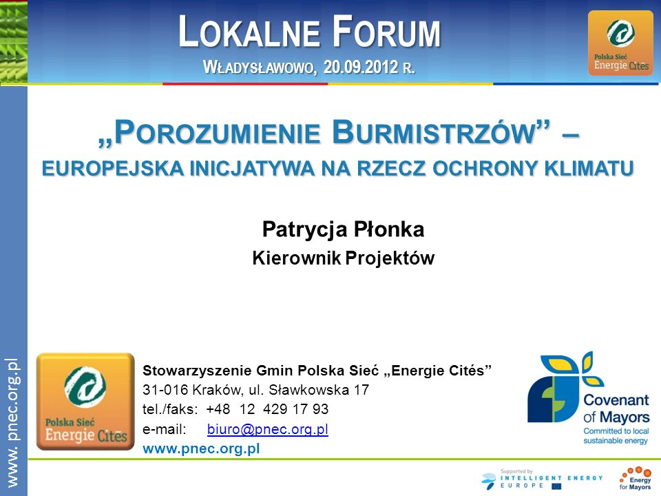 """Lokalne Forum Władysławowo, 20.09.2012 r. """"Porozumienie Burmistrzów – europejska inicjatywa na rzecz ochrony klimatu."""