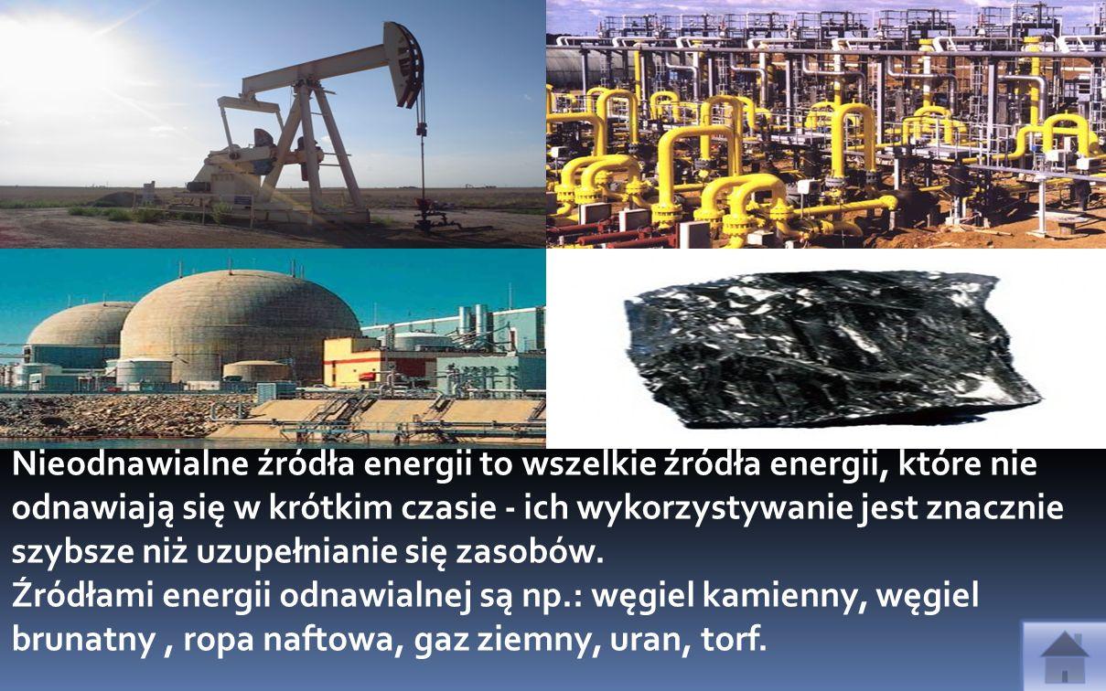 Nieodnawialne źródła energii to wszelkie źródła energii, które nie odnawiają się w krótkim czasie - ich wykorzystywanie jest znacznie szybsze niż uzupełnianie się zasobów.