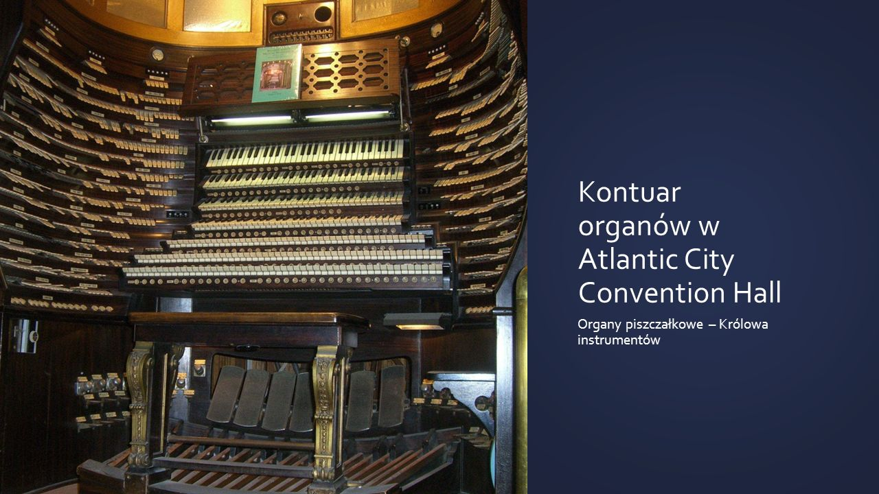 Kontuar organów w Atlantic City Convention Hall