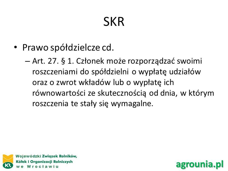 SKR Prawo spółdzielcze cd. agrounia.pl