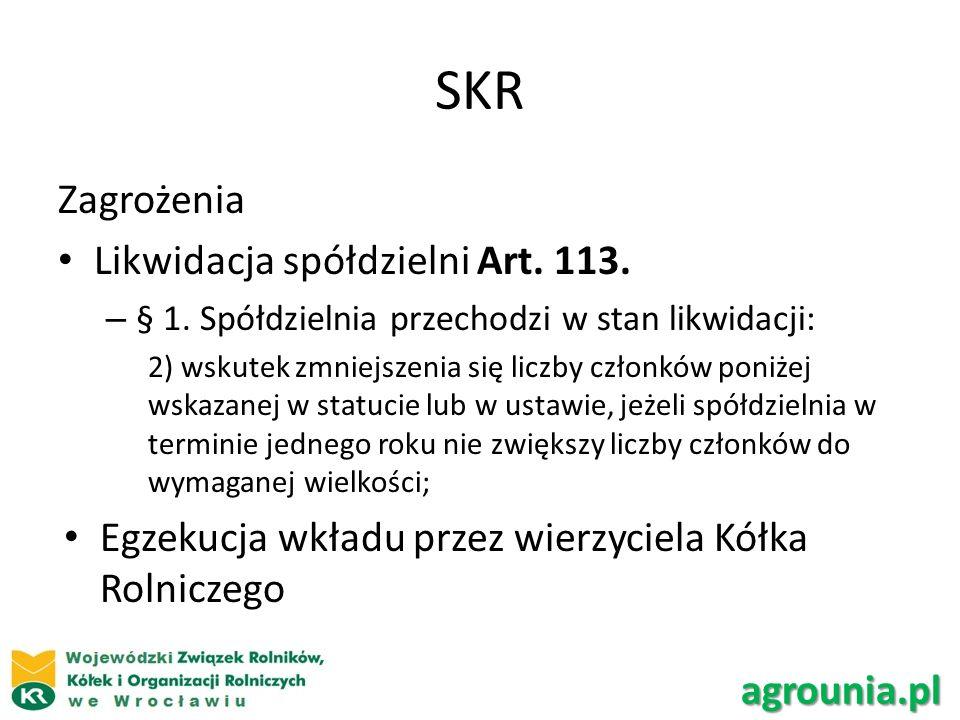 SKR Zagrożenia Likwidacja spółdzielni Art. 113.