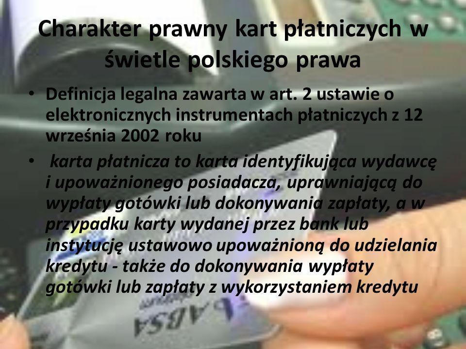 Charakter prawny kart płatniczych w świetle polskiego prawa