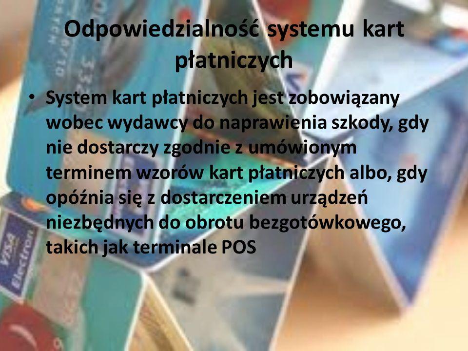 Odpowiedzialność systemu kart płatniczych